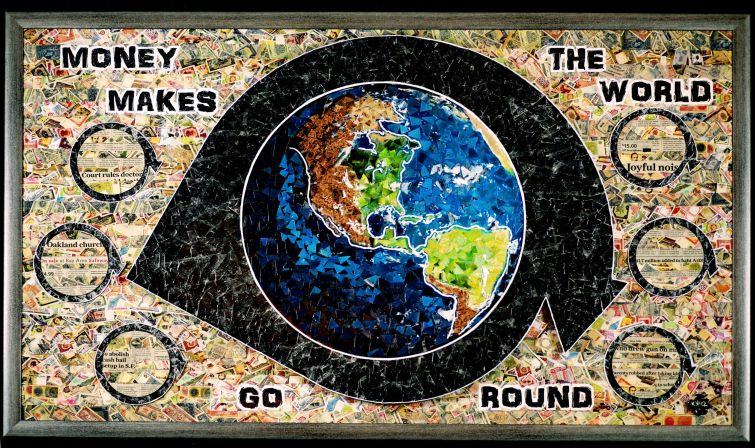 """Money makes the world go round – """"For our World"""" – 2017"""